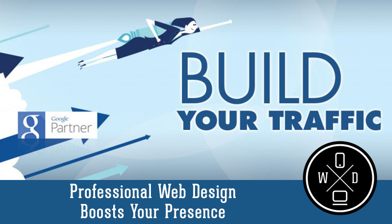 Professional Web Design Boosts Your Presence