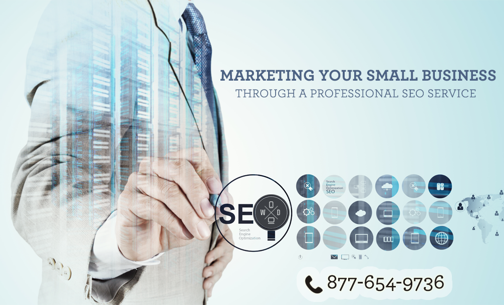 Marketing Your Small Business Through a Professional SEO Service