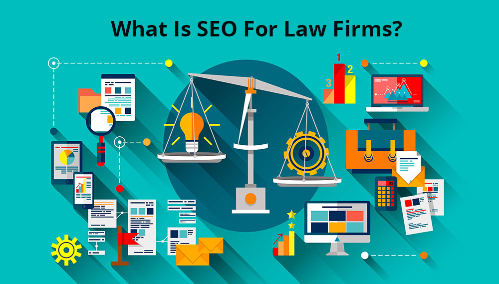 What Is SEO For Law Firms